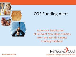 COS Funding Alert