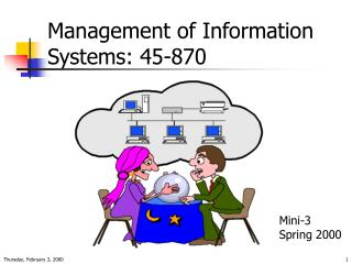 Management of Information Systems: 45-870