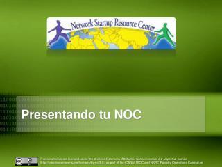 Presentando tu  NOC