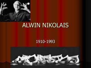 ALWIN NIKOLAIS
