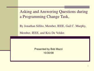 Presented by Bob Mazzi 10/30/08