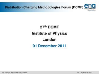 Distribution Charging Methodologies Forum (DCMF)