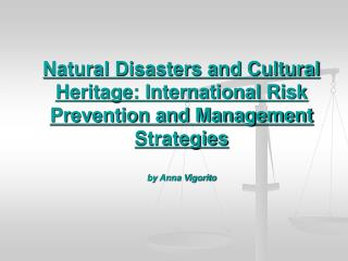 The �physical� conservation of  tangible cultural heritage