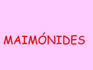 MAIM�NIDES