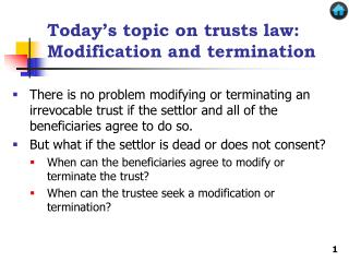 Today's topic on trusts law: Modification and termination