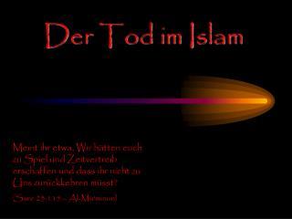 Der Tod im Islam