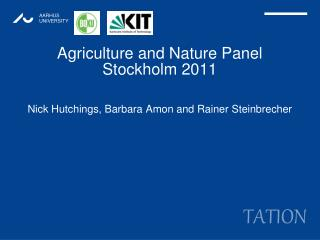 Agriculture and Nature Panel Stockholm 2011