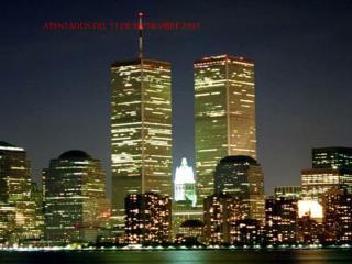 ATENTADOS DEL 11 DE SEPTIEMBRE 2001