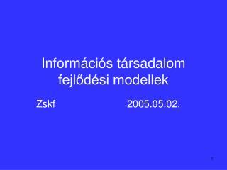 Információs társadalom fejlődési modellek