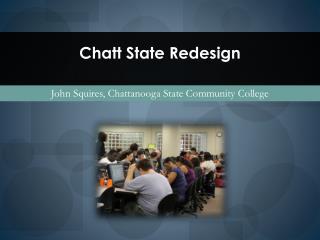 Chatt State Redesign