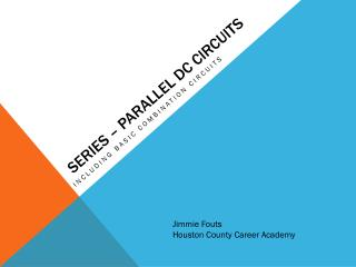 Series � Parallel Dc Circuits