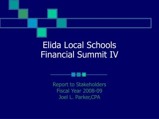 Elida Local Schools Financial Summit IV