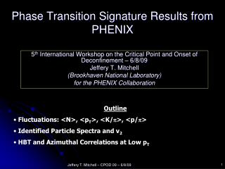 Phase Transition Signature Results from   PHENIX
