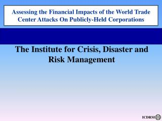 Assessing the Financial Impacts of the World Trade Center Attacks On Publicly-Held Corporations