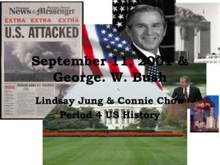 September 11, 2001 & George. W. Bush