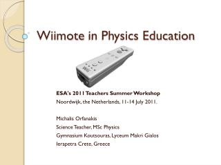 Wiimote  in Physics Education
