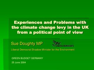 Experiences and Problems with the climate change levy in the UK from a political point of view