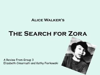 Alice Walker's The Search for Zora