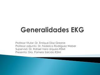 Generalidades EKG