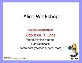 Alice Workshop