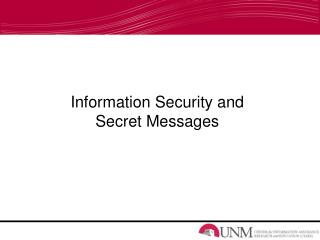 Information Security and Secret Messages