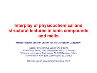 Interplay of physicochemical and structural features in ionic compounds and melts