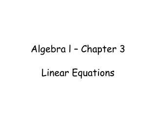 Algebra l – Chapter 3