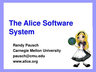 The Alice Software System