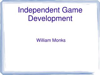 Independent Game Development