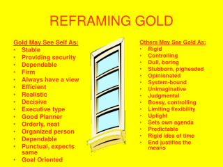 REFRAMING GOLD