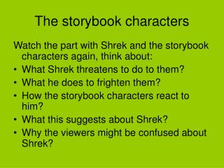 The storybook characters