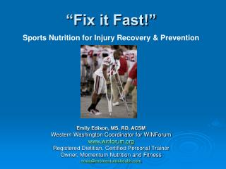 """Fix it Fast!""  Sports Nutrition for Injury Recovery & Prevention"