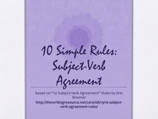 10 Simple Rules: Subject-Verb Agreement