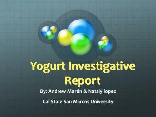 Yogurt Investigative Report