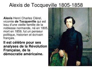 Alexis de Tocqueville 1805-1858