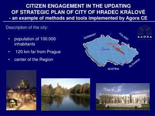 CITIZEN ENGAGEMENT IN THE  UPDATING  OF STRATEGIC PLAN  OF CITY OF  HRADEC KR Á LOV É