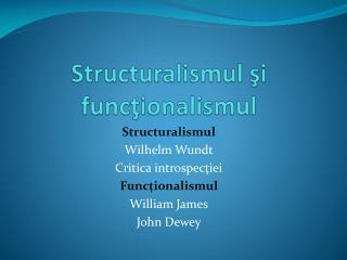 Structuralismul şi funcţionalismul