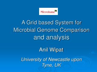 A Grid based System for Microbial Genome Comparison  and analysis