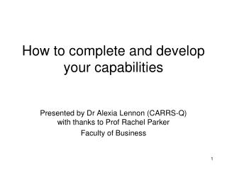 How to complete and develop your capabilities