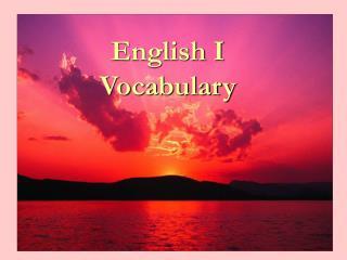 English I Vocabulary