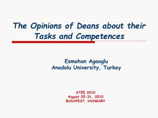 The Opinions of Deans about their Tasks and Competences