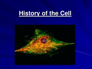 History of the Cell