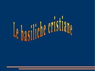 Le basiliche cristiane