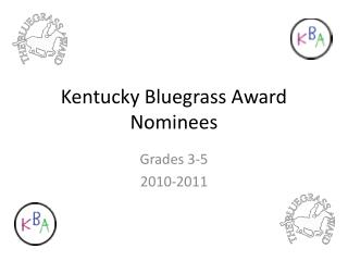 Kentucky Bluegrass Award Nominees