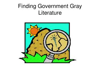 Finding Government Gray Literature