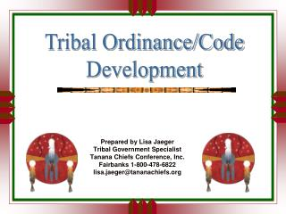 Prepared by Lisa Jaeger Tribal Government Specialist Tanana Chiefs Conference, Inc.