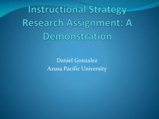Instructional Strategy Research  Assignment: A Demonstration
