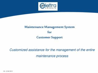 Customized assistance for the management of the entire maintenance process