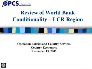 Review of World Bank Conditionality – LCR Region