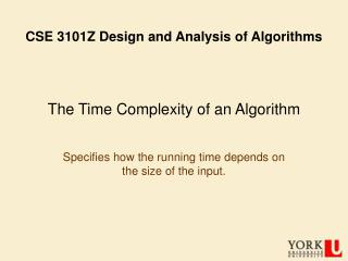 The Time Complexity of an Algorithm